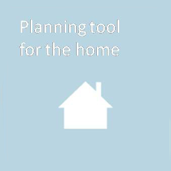 Planning tool for the home